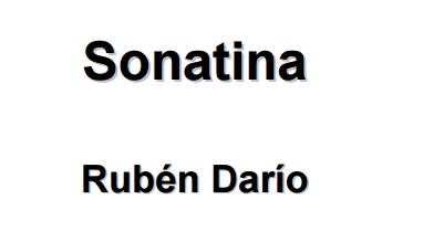 Rubén Darío. Sonatina (Educarchile)