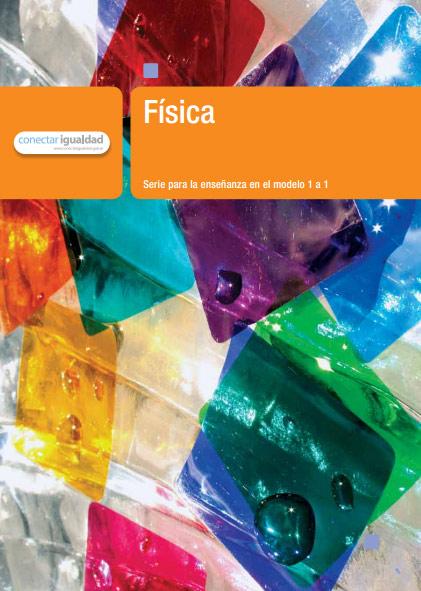 Física 1. Serie para la enseñanza en el modelo 1 a 1 (