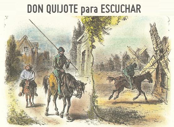 El quijote narrado. Audiolibro de Literatura Sonora