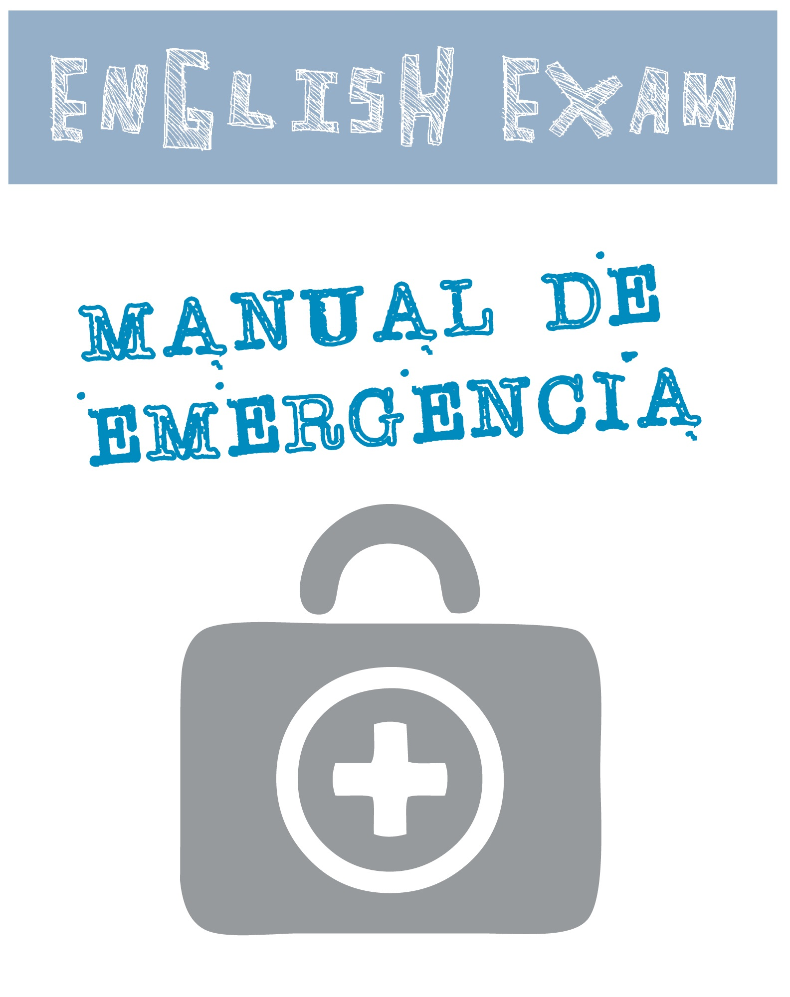 Manual urgente para examen de inglés
